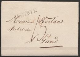 """LAC 1827 Du Bourgmestre Et Echevins Pour Architecte à GAND - Griffe """"KORTYK"""" + Port 15 - 1815-1830 (Dutch Period)"""