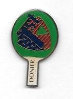 Pin's  Fond  Vert  Sport  TENNIS  DE  TABLE, Marque  DONIER  INTERNATIONAL  1 ST - Table Tennis
