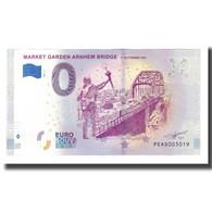 Pays-Bas, Billet Touristique - 0 Euro, Netherlands - Arnhem - Opération Market - Netherland