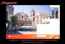 CUBA. ENTEROS POSTALES. TARJETA POSTAL FRANQUEO PREPAGO. 2011 TURISMO & CULTURA. CATEDRAL DE LA HABANA - Cuba