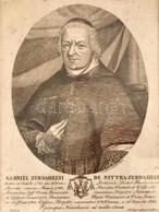 Nyitraszerdahelyi Szerdahelyi Gábor (1742-1813) Bölcseleti és Teológiai Doktor, Besztercebányai Püspök Rézmetszetű Portr - Engravings