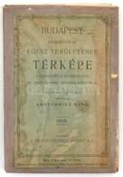 1908 Budapest Székesfőváros Egész Területének Térképe. A Szomszédos Községekkel Az Utcák és Terek Betűsoros Jegyzékével, - Mapas