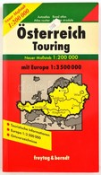 Österreich Touring (1: 200 000), Mit Europa 1: 3 500 000, Freytag&Berndt, Autós Atlasz - Mapas