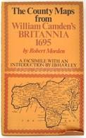 1972 Robert Morden: The Couny Maps From William Camden's Britannia 1695. J. B. Harley Bevezetőjével. H 1972, David&Charl - Mapas