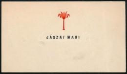 Jászai Mari (1850-1926) Színésznő Dombornyomott Névjegykártyája - Documentos Antiguos