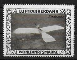 Deutsches Reich Wohlfahrtsmarke Luftfahrerdank  Eindecker Vignet Werbemarke Cinderella Advertisement Label Aviation - Fantasie Vignetten