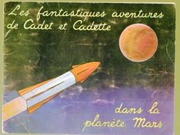 Album Collecteur D'images FAMILISTERE : Fantastiques Av De Cadet Et Cadette Dans La Planète Mars (COMPLET)(M0137) - Other