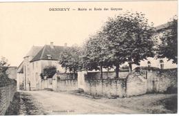 Dennevy - Mairie Et Ecole Des Garçons - Autres Communes