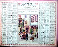 CALENDRIER 1939 DE LA POSTE  RIQUEWIHR COMPLET DES FEUILLETS LEGERS MANQUES AU BAS DES FEUILLETS SINON BEL ETAT - Calendars
