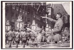 Dt- Reich (006410) Propagandakarte Der Führer Beim Vorbeimarsch Der SA-u. SS, Gelaufen Nürnberg Am 10.9.1934 - Allemagne