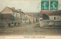 95 VALMONDOIS - LA NAZE - RUE DE LA GARE - Valmondois