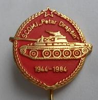 JNA, ŠCOMJ Petar Drapšin - Banja Luka Tank Panzer T-84  JUGOSLAVENSKA NARODNA ARMIJA YUGOSLAV ARMY PINS BADGES S - Militares