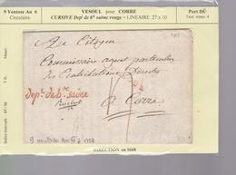 Une Lettre  Circulaire 9 Ventose An 6  1798  Vesoul Pour Corre  Cursive   Dépt De Ht Saône Rouge   Indice Marcoph 15/16 - Postmark Collection (Covers)