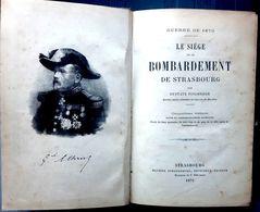 67 STRASBOURG GUERRE 1870 SIEGE ET BOMBARDEMENT DE STRASBOURG FISCHBACH  LITHOGRAPHIES DOCUMENTS - Français