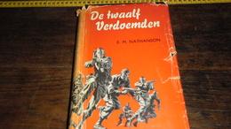 DE 12 VERDOEMDEN  _ DIK BOEK MET VEEL  AFBEELDINGEN  .... _ ANNO 19??_____ BOX : L - Guerra 1939-45