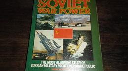 SOVIET WAR POWER ...  _ DIK BOEK MET VEEL  AFBEELDINGEN  .... _ ANNO 19??_____ BOX : L - Catalogues