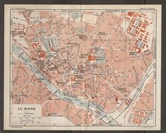 CARTE PLAN 1931 - LE MANS - ARCHIVES GAZ CASERNE ARTILLERIE ASILES VIEILLARDS Et ALIÉNÉS BUSTE De F. NÉGRIER - Topographical Maps