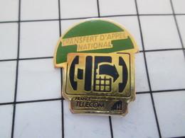 516b Pin's Pins / Beau Et Rare / THEME : FRANCE TELECOM / LE TRANSFERT D'APPEL Hyper Moderne En 1992 !!! - France Telecom