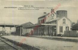 51.  FERE CHAMPENOISE .  Intérieur De La Gare Après Le Bombardement 7 Septembre .  Gare Détruite Par Les Français . - Fère-Champenoise