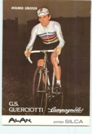 Roland LIBOTON, Champion Du Monde. 2 Scans. Cyclisme. Guerciotti Campagnolo - Wielrennen