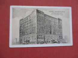 Hotel Northland  Wisconsin > Green Bay      Ref 4106 - Green Bay