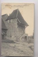 VEROSVRES  [71] Saône Et Loire  - Maison Natale De La Bienheureuse Margueritte Marie Alacoque - Autres Communes