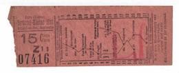 Tram. Billet De La Ligne Bruxelles- Pet. Espinette. 15 Centimes. - Tram