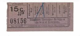 Tram. Billet Simple De La Ligne Charleroi Sud - Quatre Bras. 15 Centimes. - Tram
