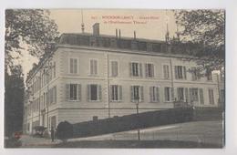 BOURBON LANCY  [71] Saône Et Loire  - GRAND HOTEL DE L ETABLISSEMENT THERMAL - Autres Communes