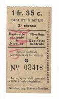 Tram. Billet Simple De La Ligne Nivelles - Espinette Centrale. (Q) - Europe