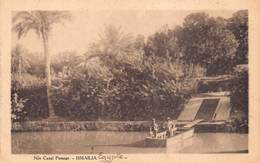 Egypt Egypte  Ismailia  Nile Canal Passage    Anno 1918   !!!        M 3220 - Ismailia