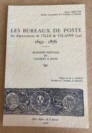 M.Defaÿsse  Les Bureaux De Poste Du Département De L'Ille & Vilaine (34) 1695-1876 1966 - Filatelie En Postgeschiedenis