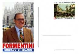ERINNOFILIA / Cartolina FORMENTINI Sindaco Di Milano Italia Stato Federale LEGA NORD - Erinnophilie