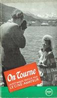 Foto/Photo. Manuel GEVAERT Pour Ciné-Amateur. On Tourne. - Fotografia