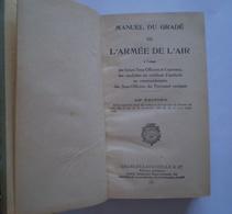 Manuel Du Gradé De L' Armée De L' Air. 1942 . 1055 Pages. Très Nombreuses Illustrations - Libri