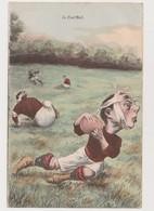 Carte Fantaisie Dessinée / Le Foot-Ball ( Joueurs Blessés ) - Fussball