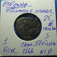 Spain Fernando E Isabel 1 Real Silver - [ 1] …-1931 : Koninkrijk