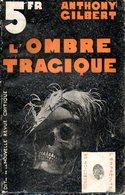 L'ombre Tragique Par Anthony Gilbert - Books, Magazines, Comics