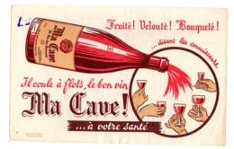 Buvard Vin Fruité Velouté Bouqueté Ma Cave Santé Alcool Arx Bouteille Verre - Liquor & Beer