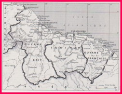 Carte Des Guyanes. Guyane Britannique, Surinam, Guyane Française. Carte Avec Voies Ferrées. Larousse 1960. - Documents Historiques