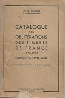 Catalogue Des Oblitérations Des Timbres De France. 1876-1900  Emission Au Type Sage De Ch. De Beaufond. 1960.  B - France