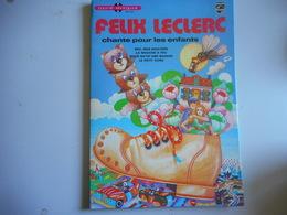 """Livre Disque Vinyl 45t """"Felix Leclerc Chante Pour Les Enfants"""" - Bambini"""