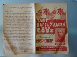 Partition Ancienne Tant Qu'il Y Aura Des Coqs 3 Chansons De R Desmoulins Dommel /chagrin De Pierrette/ Quel Bonheur Quel - Partitions Musicales Anciennes