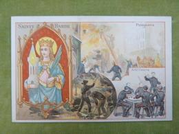 Chromo Série Saint Patron - Sainte Barbe - Pompiers, Artilleurs, Mineurs - Ibled