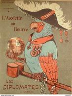 L'ASSIETTE AU BEURRE-1904-167-LES DIPLOMATES-CAMARA - 1900 - 1949
