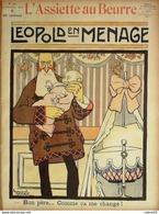 L'ASSIETTE AU BEURRE-1907-350-LEOPOLD II ROI DeS BELGES En MENAGE-BERNARD - 1900 - 1949