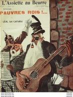 L'ASSIETTE AU BEURRE-1909-432-PAUVRES ROIS-CAMARA - 1900 - 1949