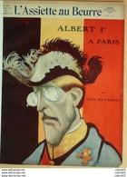 L'ASSIETTE AU BEURRE-1910-485-ALBERT 1er à PARIS-CAMARA - 1900 - 1949