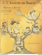 L'ASSIETTE AU BEURRE-HORS SERIE-Mme LA BARONNE Et Sa FAMILLE-RADIGUET - 1900 - 1949