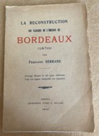 Fernand Serrane La Reconstruction Des Planches De L'émission De Bordeaux 1926 - Filatelie En Postgeschiedenis
